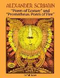 Poem of Ecstasy and Prometheus: Poem of Fire: In Full Score