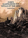 """Dore's Illustrations for """"Idylls of the King"""" (Dover Pictorial Archives)"""