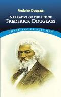 Narrative of the Life of Frederick Douglass (Dover Thrift Editions)