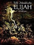 Elijah In Full Score