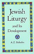 Jewish Liturgy and Its Development
