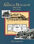 The American Bungalow 1880-1930