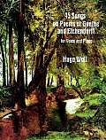 45 Songs on Poems of Goethe and Eichendorff for Voice and Piano