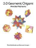 3d Geometric Origami Modular Polyhedra