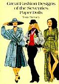 Great Fashion Designs of the Seventies Paper Dolls