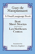 Best Short Stories / Les Meilleurs Contes : a Dual-language Book (96 Edition)