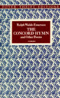 Concord Hymn & Other Poems