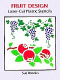 Fruit Design Laser-Cut Plastic Stencils (Laser-Cut Stencils) Cover