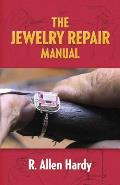 Jewelry Repair Manual
