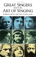 Agreat Singers on the Art of Singing (Dover Books on Music)