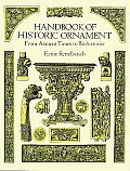 Handbook Of Historic Ornament From Ancient
