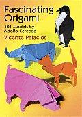 Fascinating Origami: 101 Models by Adolfo Cerceda (Origami)