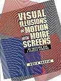 Visual Illusions In Motion With Moire Sc