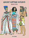 Ancient Egyptian Costumes Paper Dolls (History of Costume) Cover