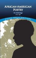 African American Poetry An Anthology 1773 1927