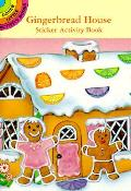 Gingerbread House Sticker Activity Book (Dover Little Activity Books)