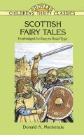 Scottish Fairy Tales: Unabridged in Easy-To-Read Type