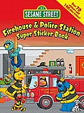 Sesame Street Firehouse & Police Station Super Sticker Book (Sesame Street) Cover