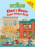 Sesame Street Elmo's House Super Sticker Book (Sesame Street)