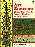Art Nouveau Floral Patterns and Stencil Designs in Full Color (Dover Pictorial Archives)