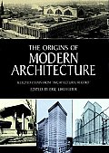 Origins Of Modern Architecture Selecte