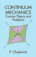 Continuum Mechanics Concise Theory & 2ND Edition