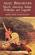 Algic Researches (Dover Books on the American Indians)