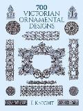 700 Victorian Ornamental Designs (Dover Pictorial Archives) Cover