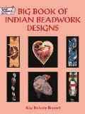 Big Book of Indian Beadwork Designs