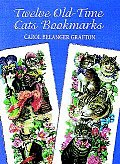 Twelve Old-Time Cats Bookmarks with Bookmark (Small-Format Bookmarks)