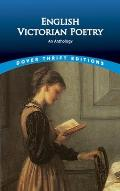 English Victorian Poetry: An Anthology (Dover Thrift Editions) Cover