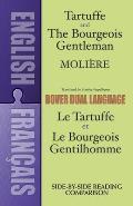 Tartuffe & the Bourgeois Gentleman A Dual Language Book