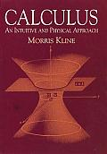 Calculus An Intuitive & Physical Approach Second Edition
