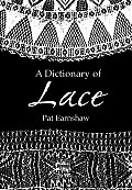 A Dictionary of Lace (Dover Fashion and Costumes) Cover