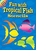 Fun With Tropical Fish Stencils