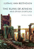 Ruins Of Athens & Other Overtures In Ful