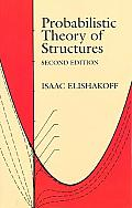 Probabilistic Theory of Structures 2nd Edition