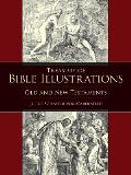 Treasury of Bible Illustrations: Old and New Testaments (Dover Pictorial Archives)