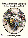 Birds, Flowers and Butterflies Stained Glass Pattern Book