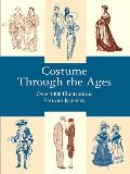 Costume Through the Ages: Over 1400 Illustrations Cover