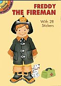 Freddy the Fireman: With 28 Stickers with Sticker (Dover Little Activity Books)