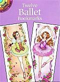 Twelve Ballet Bookmarks