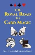 Royal Road to Card Magic (Cards, Coins, and Other Magic)