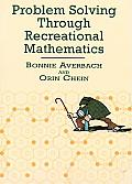 Problem Solving Through Recreational Mathematics (80 Edition)