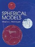 Spherical Models (Dover Books on Mathematics)