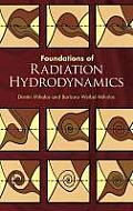 Foundations of Radiation Hydrodynamics (00 Edition)