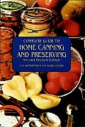 Complete Guide To Home Canning & Preserving 2nd Edition
