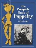 Complete Book of Puppetry (00 Edition)