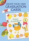 "Create Your Own Graduation Cards (Small-Format ""Create Your Own"" Sticker Cards)"