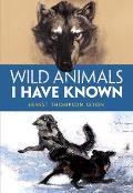 Wild Animals I Have Known